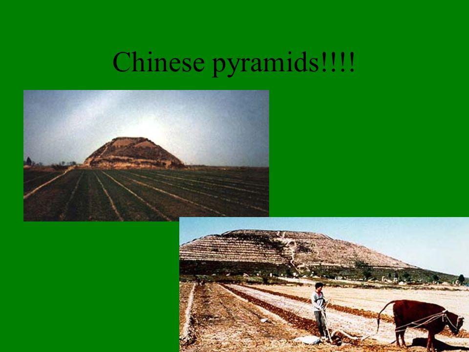 Chinese pyramids!!!!