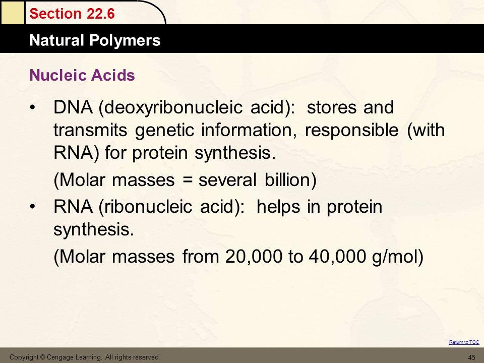 (Molar masses = several billion)