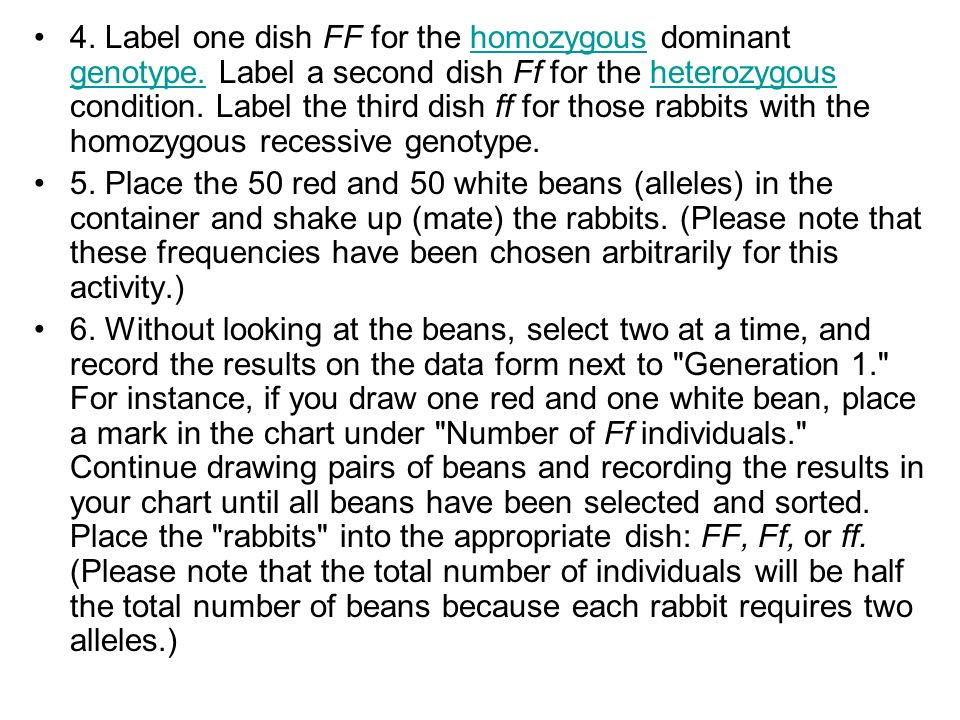 4. Label one dish FF for the homozygous dominant genotype