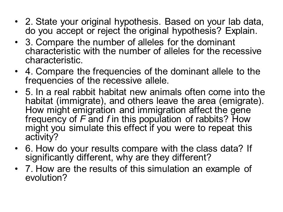 2. State your original hypothesis