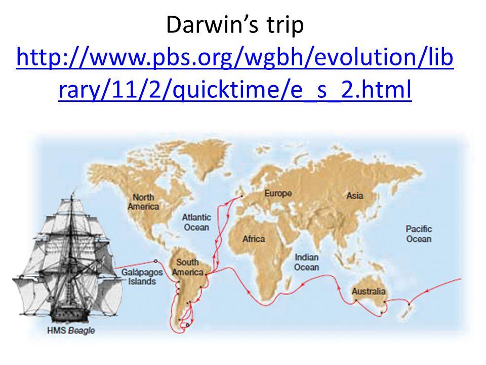 Darwin's trip http://www. pbs