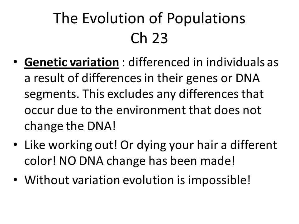 The Evolution of Populations Ch 23