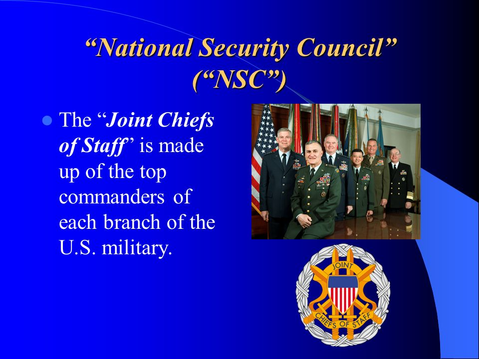 National Security Council ( NSC )