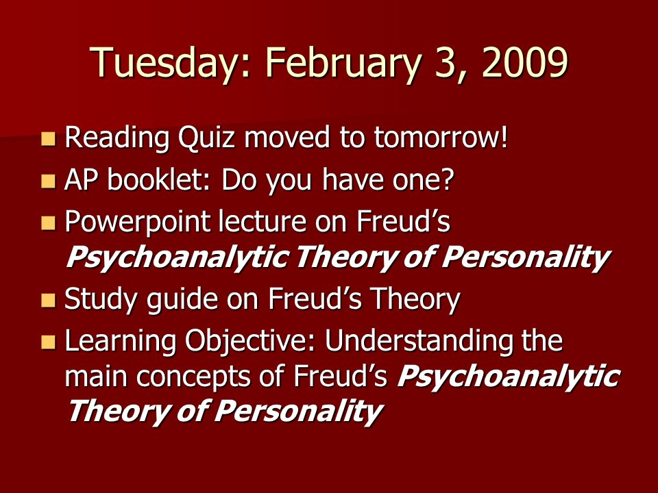 Tuesday: February 3, 2009 Reading Quiz moved to tomorrow!