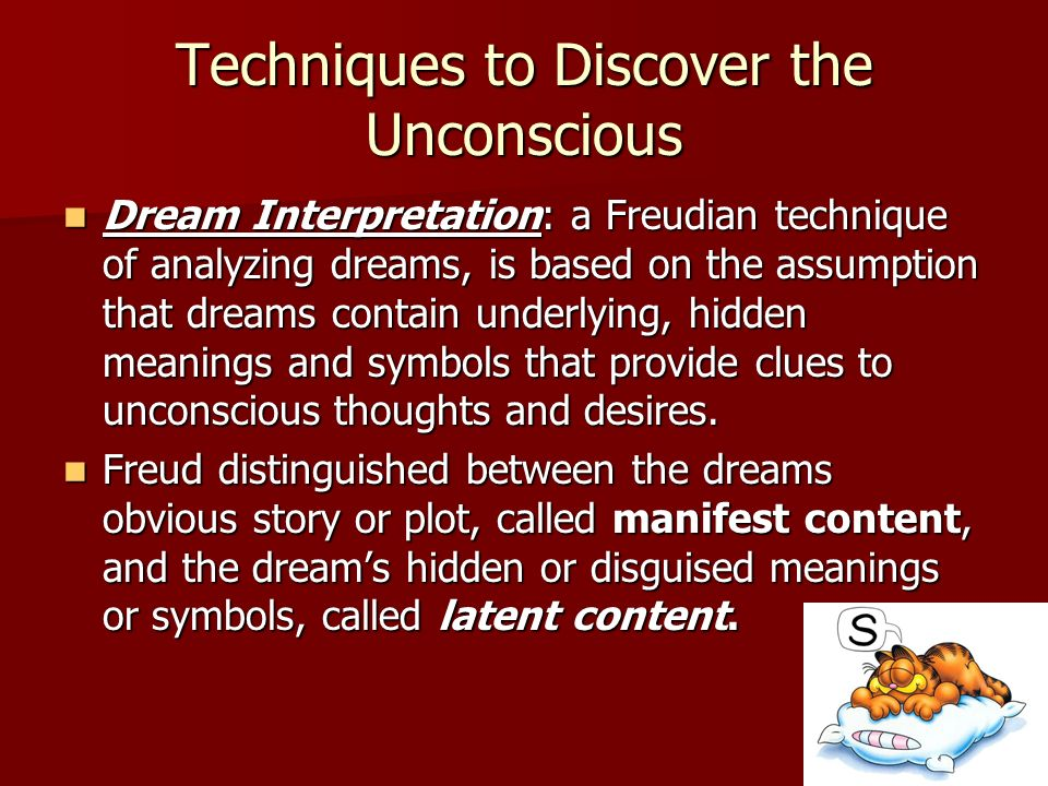 Techniques to Discover the Unconscious
