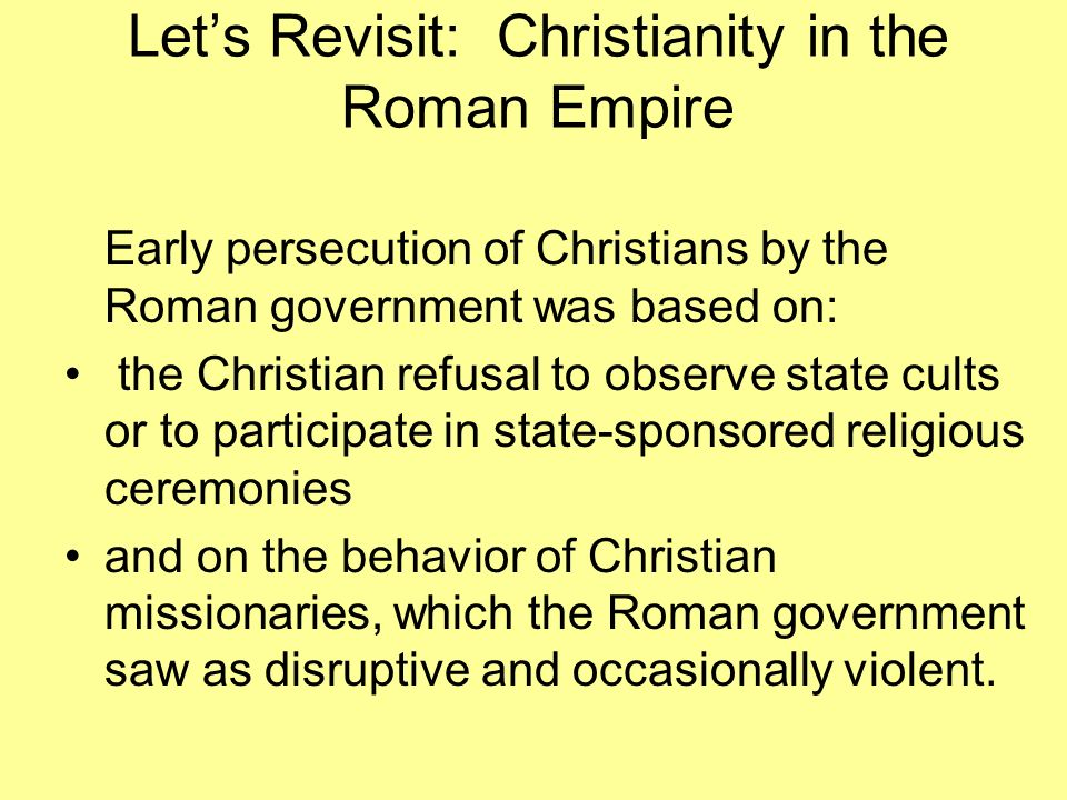 Let's Revisit: Christianity in the Roman Empire