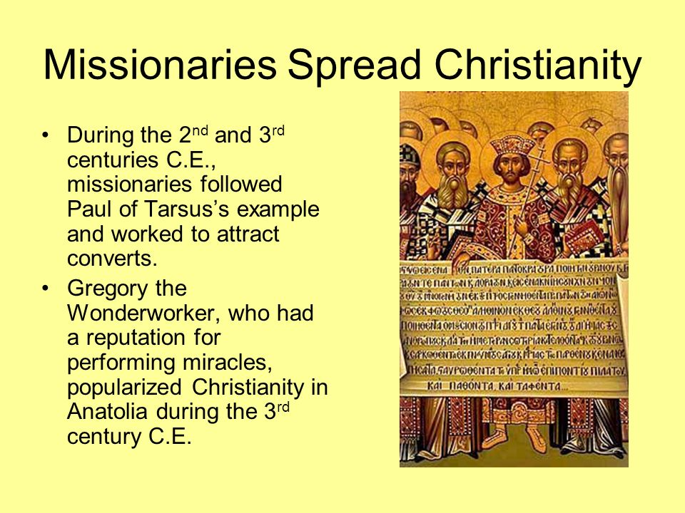 Missionaries Spread Christianity