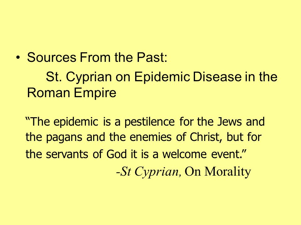 St. Cyprian on Epidemic Disease in the Roman Empire