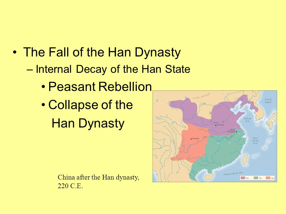 The Fall of the Han Dynasty Peasant Rebellion Collapse of the