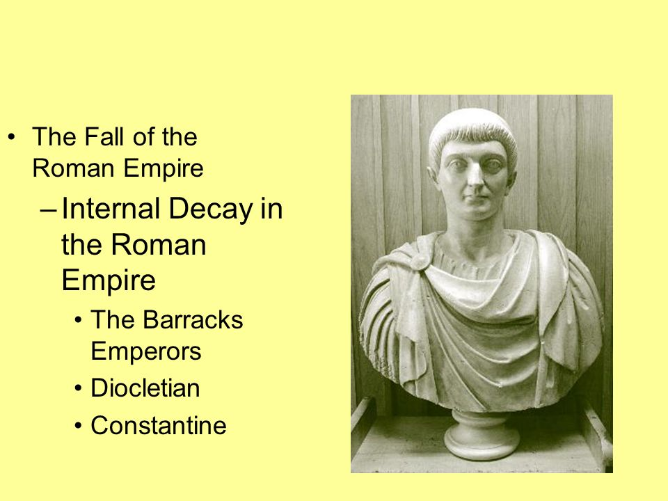 Internal Decay in the Roman Empire