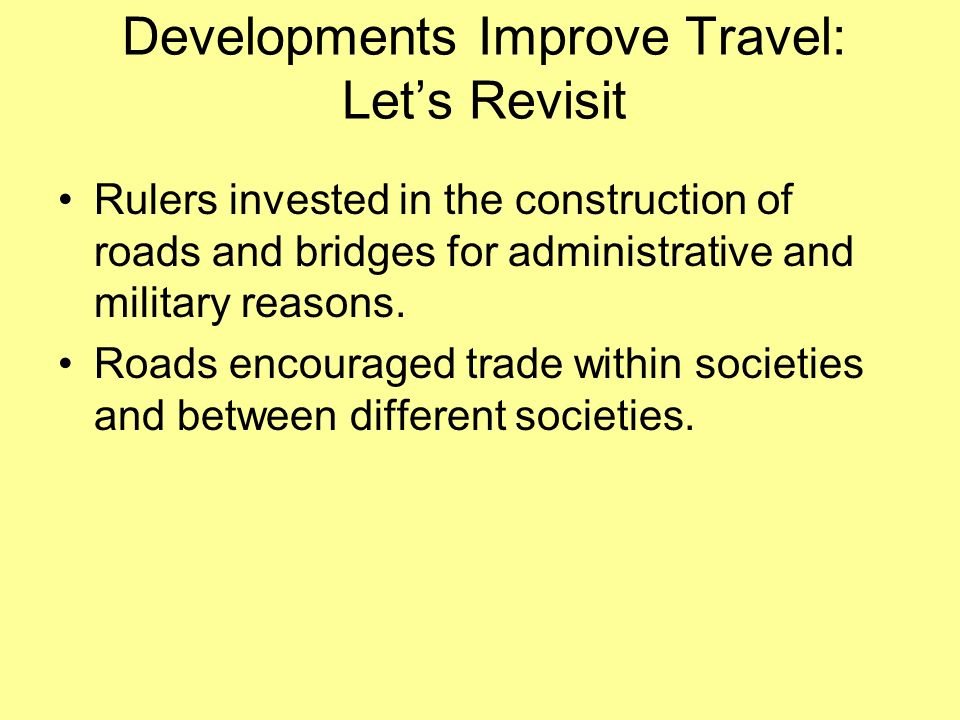 Developments Improve Travel: Let's Revisit