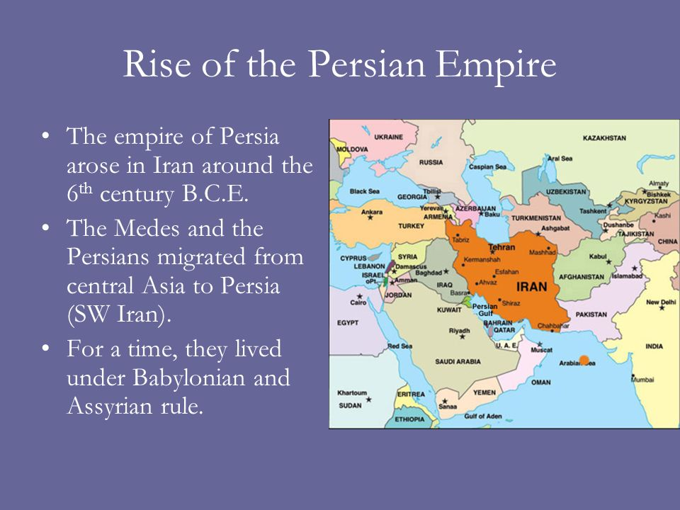 Rise of the Persian Empire