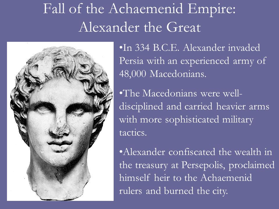 Fall of the Achaemenid Empire: Alexander the Great