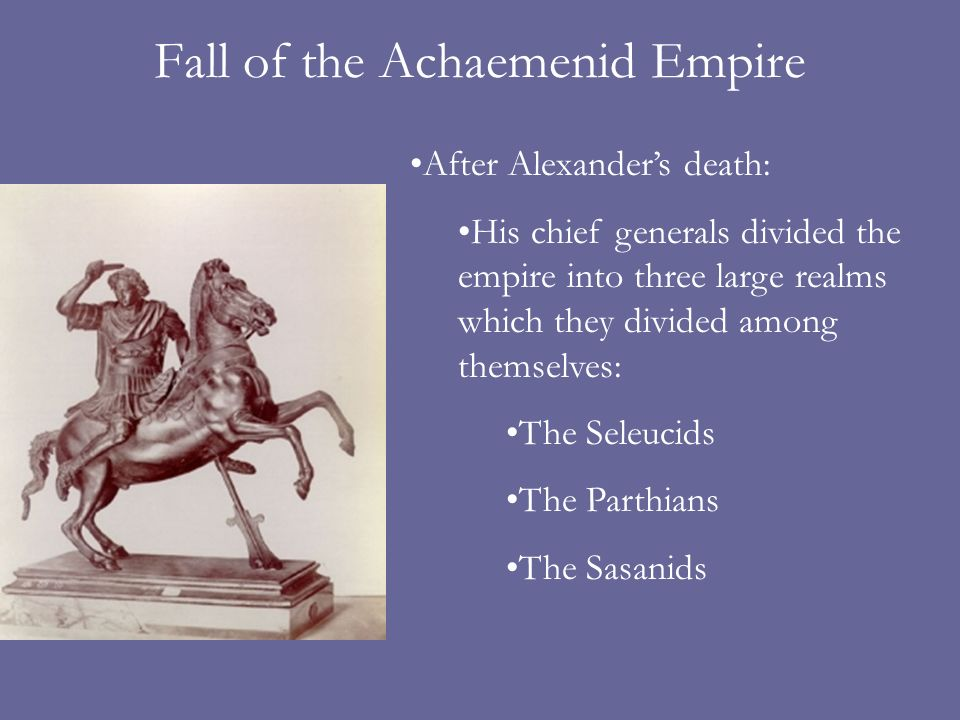 Fall of the Achaemenid Empire