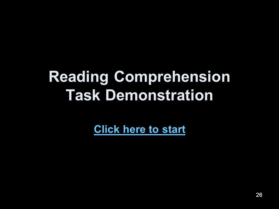 Reading Comprehension Task Demonstration Click here to start
