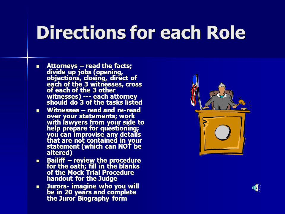 Directions for each Role