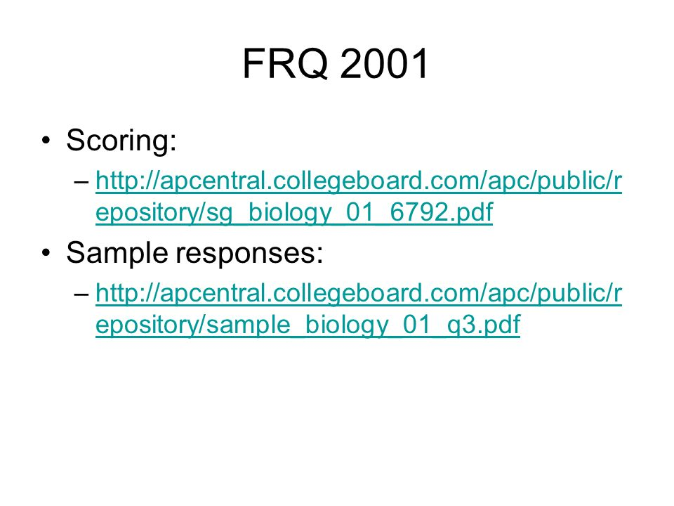 FRQ 2001 Scoring: Sample responses: