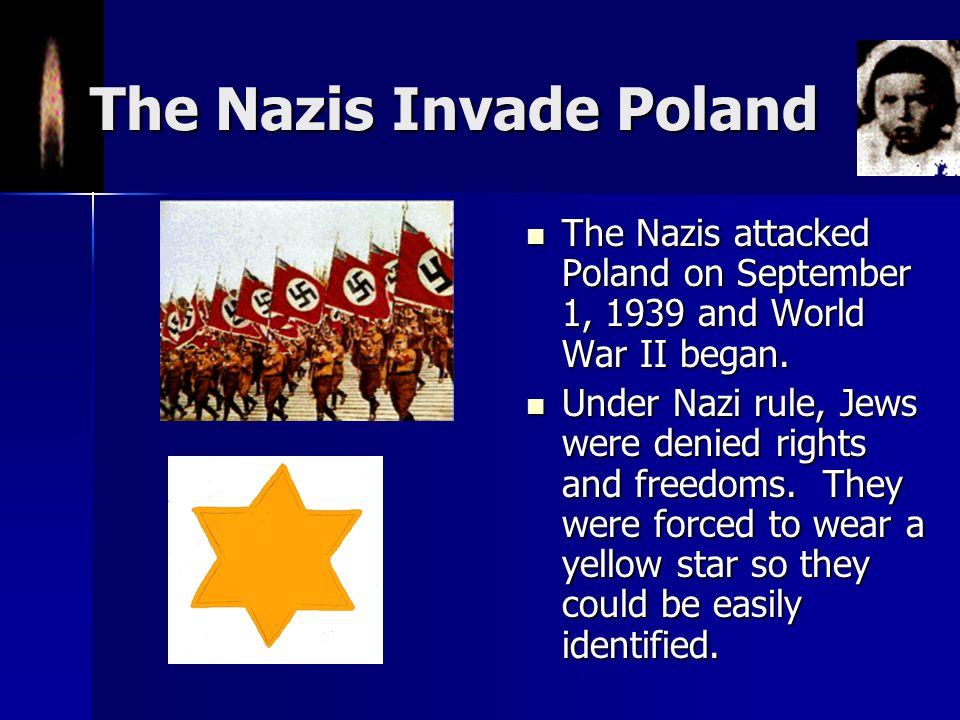 The Nazis Invade Poland
