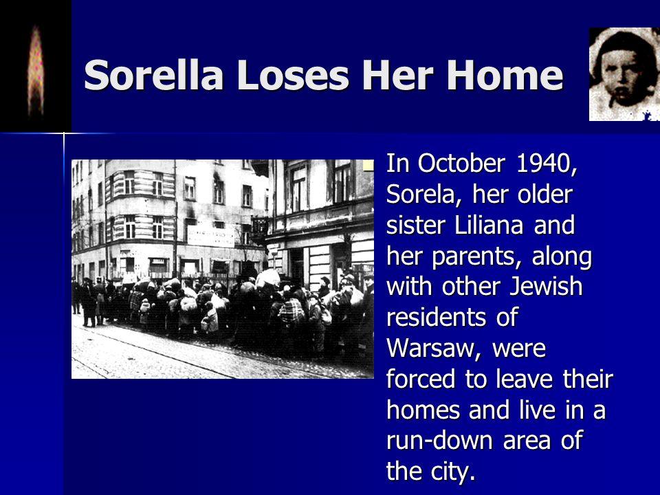 Sorella Loses Her Home