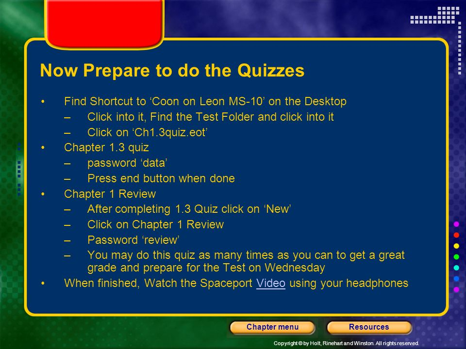 Now Prepare to do the Quizzes