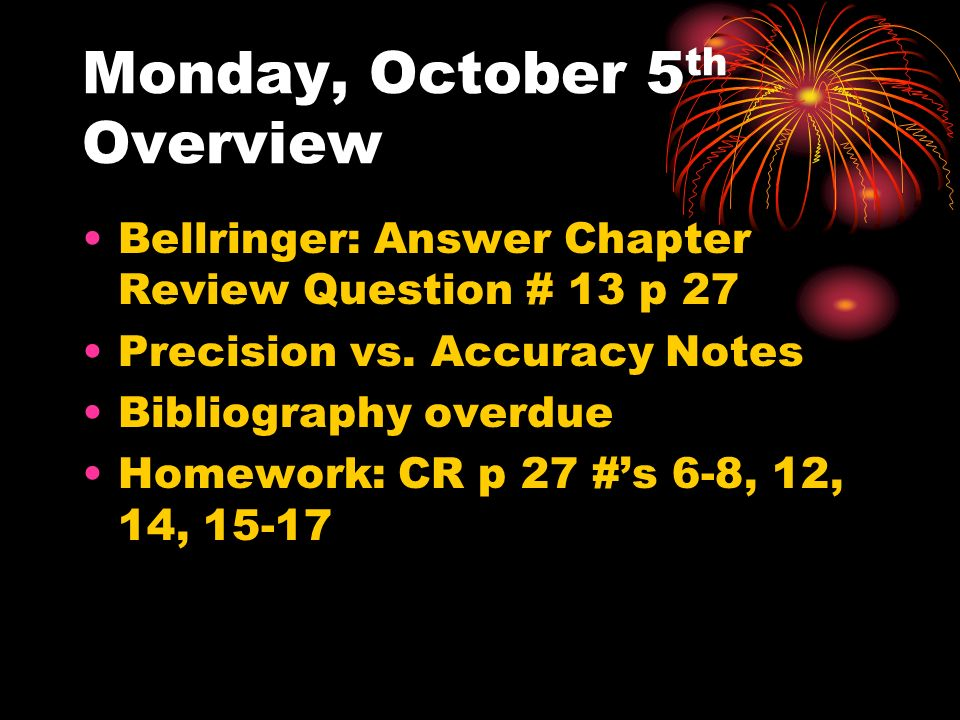Monday, October 5th Overview