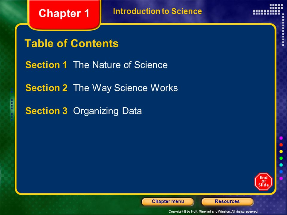 Chapter 1 Table of Contents Section 1 The Nature of Science