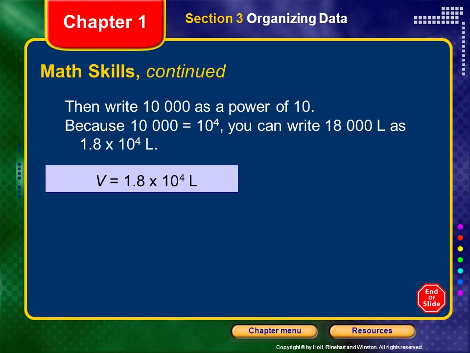 Chapter 1 Math Skills, continued Then write 10 000 as a power of 10.
