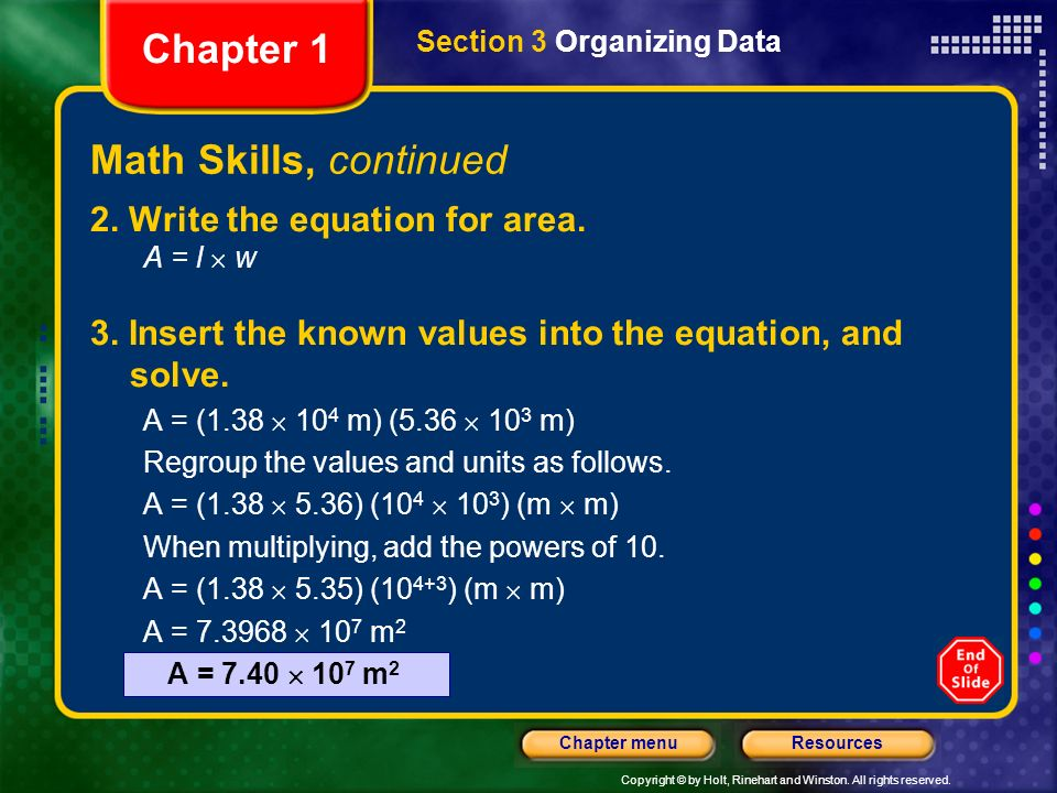 Chapter 1 Math Skills, continued 2. Write the equation for area.