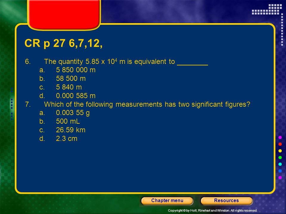 CR p 27 6,7,12, The quantity 5.85 x 104 m is equivalent to ________