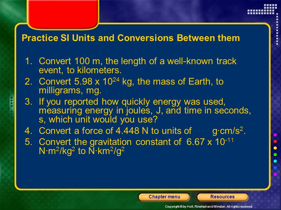 Practice SI Units and Conversions Between them