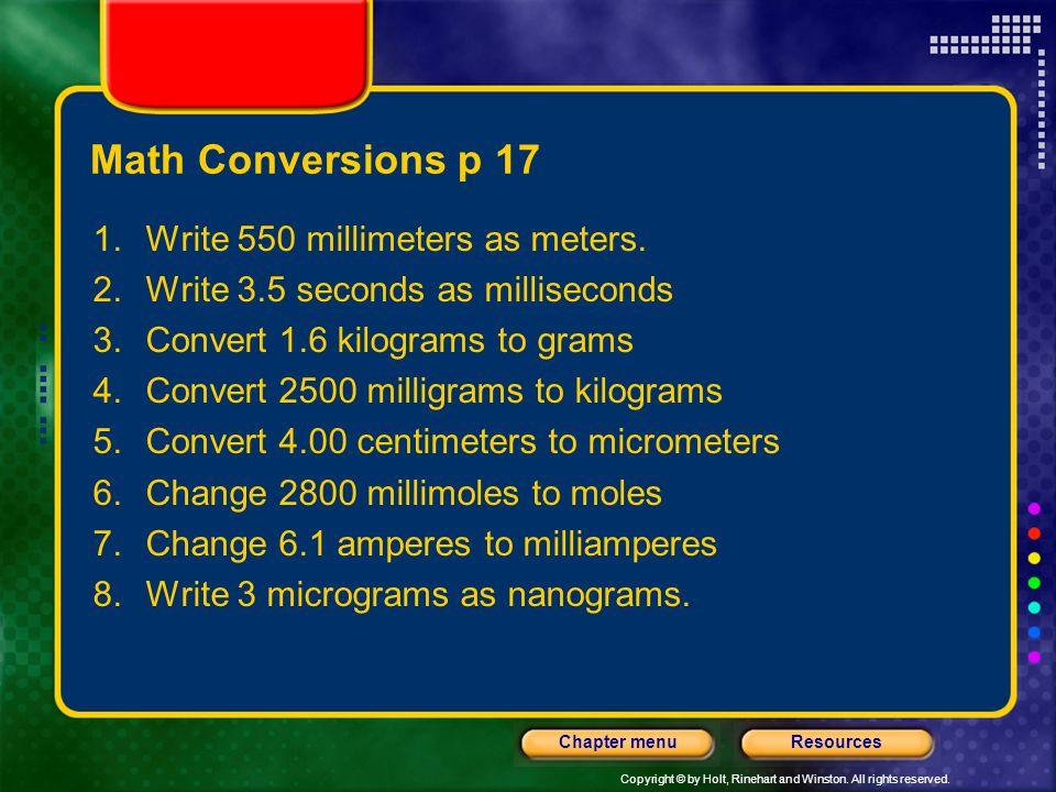 Math Conversions p 17 Write 550 millimeters as meters.