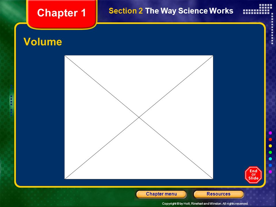 Chapter 1 Section 2 The Way Science Works Volume