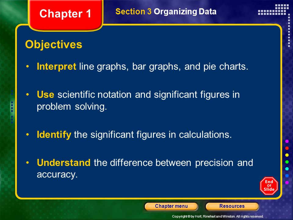 Chapter 1 Section 3 Organizing Data. Objectives. Interpret line graphs, bar graphs, and pie charts.