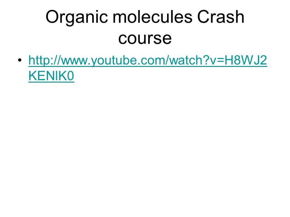 Organic molecules Crash course