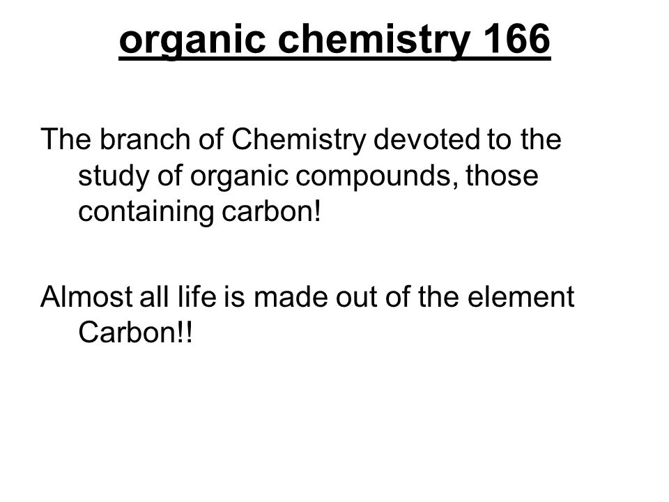 organic chemistry 166