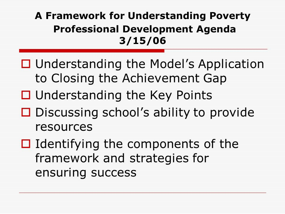Understanding the Model's Application to Closing the Achievement Gap