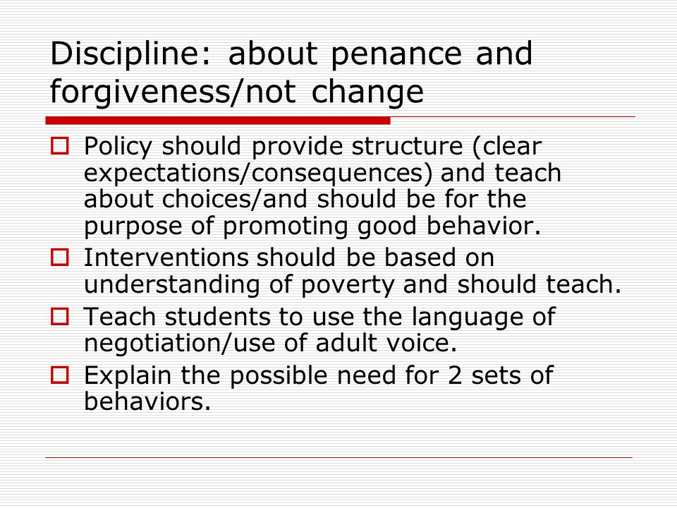 Discipline: about penance and forgiveness/not change