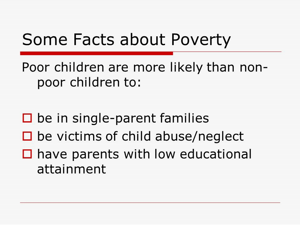 Some Facts about Poverty