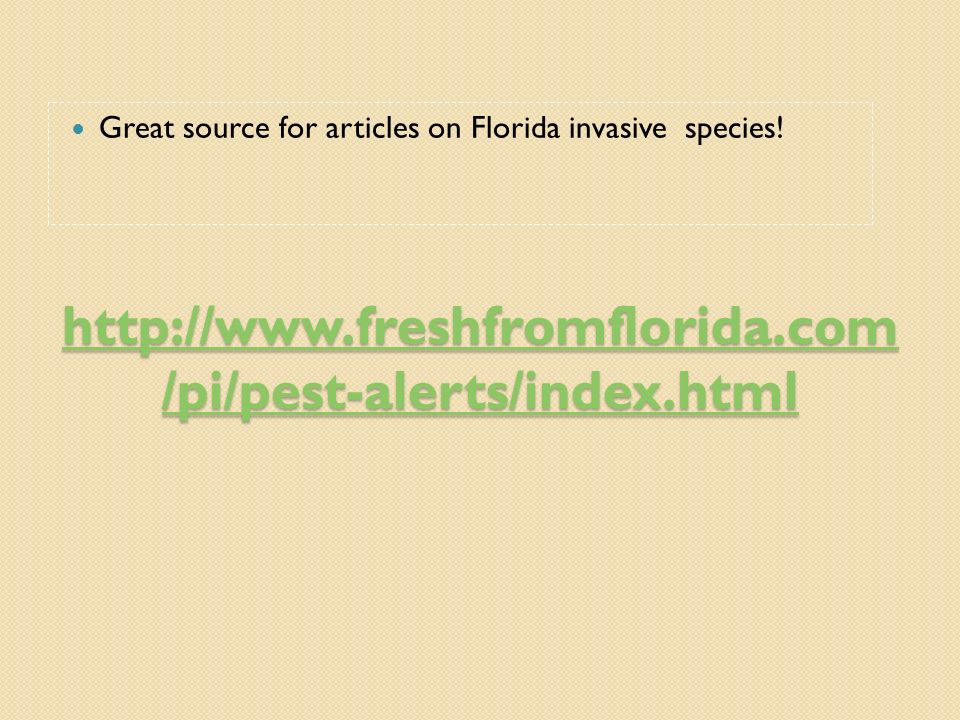Great source for articles on Florida invasive species!