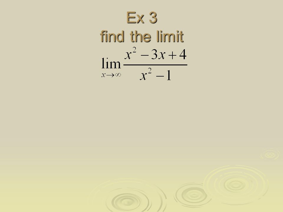 Ex 3 find the limit