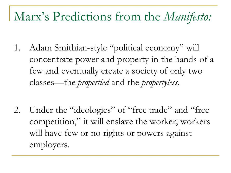 Marx's Predictions from the Manifesto: