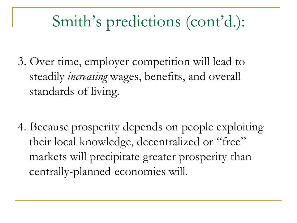 Smith's predictions (cont'd.):