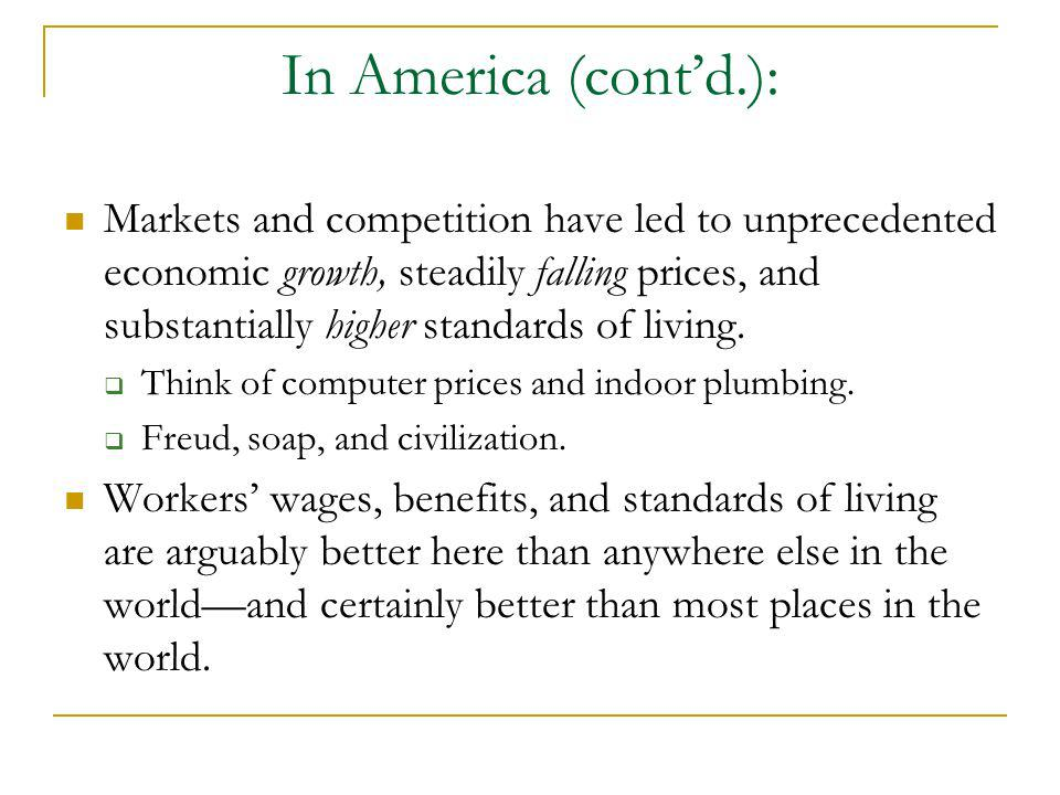 In America (cont'd.):