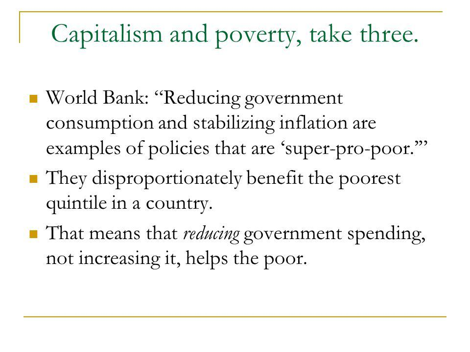 Capitalism and poverty, take three.