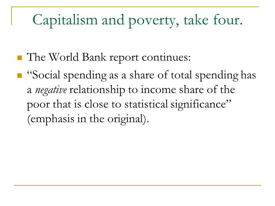 Capitalism and poverty, take four.