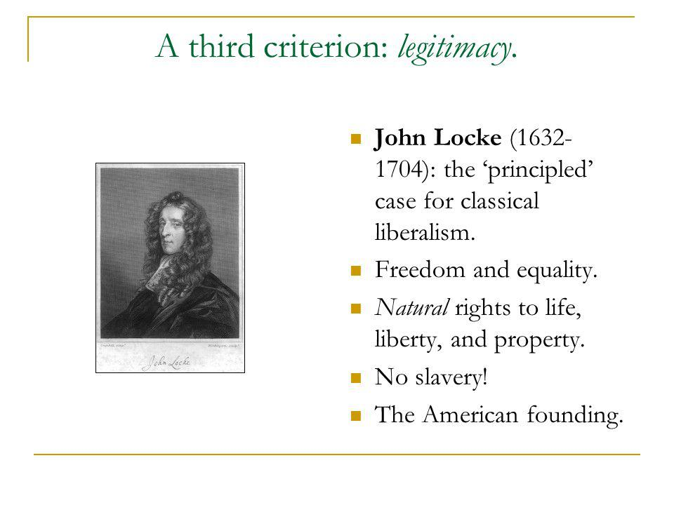 A third criterion: legitimacy.