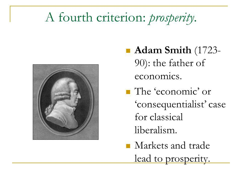 A fourth criterion: prosperity.