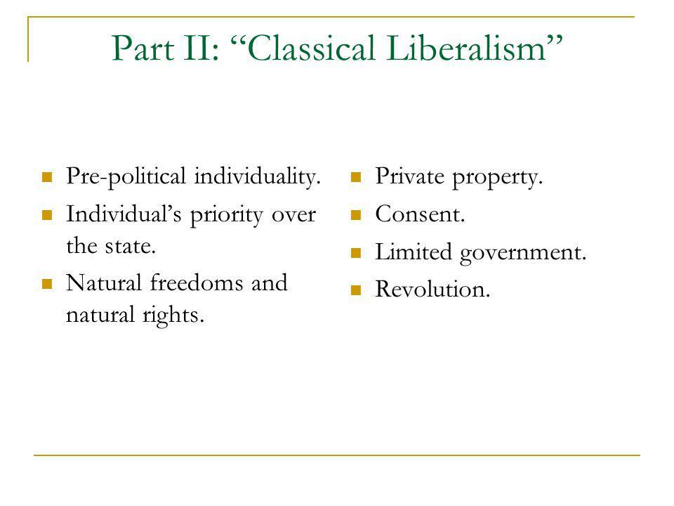 Part II: Classical Liberalism