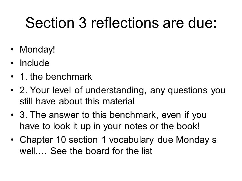 Section 3 reflections are due:
