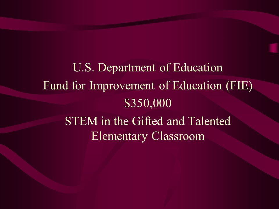 U.S. Department of Education Fund for Improvement of Education (FIE)
